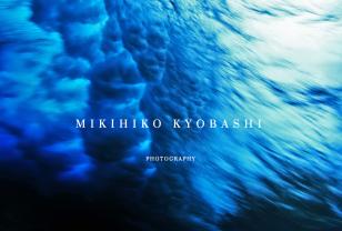 MIKIHIKO KYOBASHI 杏橋幹彦: PHOTOGRAPHY
